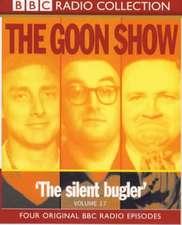 The Goon Show: Volume 17: The Silent Bugler