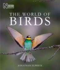 Elphick, J: The World of Birds