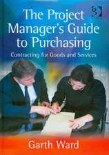 The Project Manager's Guide to Purchasing
