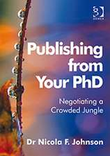 Johnson, N: Publishing from Your PhD