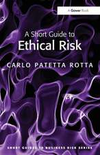 A Short Guide to Ethical Risk