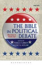 The Bible in Political Debate: What Does it Really Say?