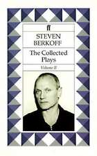 Steven Berkoff Plays 2