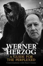 Werner Herzog:  Conversations with Paul Cronin