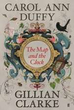 Duffy, C: The Map and the Clock