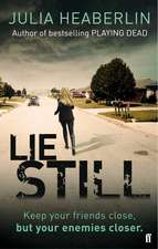 Lie Still