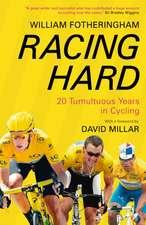 Fotheringham, W: Racing Hard