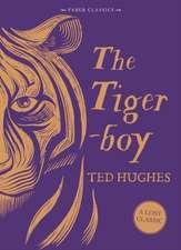 Hughes, T: The Tigerboy