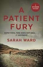 Ward, S: A Patient Fury