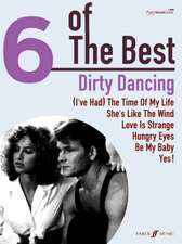 6 Of The Best: Dirty Dancing