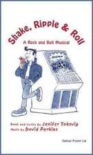 Shake, Ripple & Roll