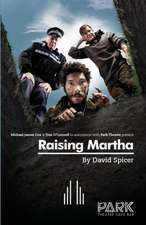 Raising Martha