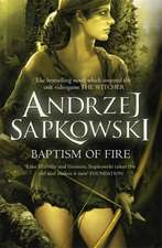 Sapkowski, A: Baptism of Fire