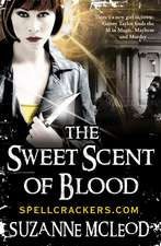 Sweet Scent of Blood