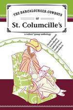 The Barcalounger Cowboys of St. Columcille's