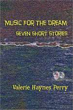 Music for the Dream