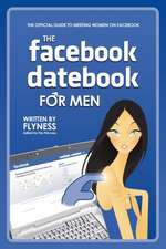 The Facebook Datebook for Men