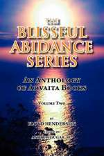 The Blissful Abidance Series, Volume Two