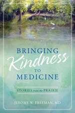 Bringing Kindness to Medicine
