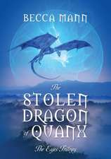 The Stolen Dragon of Quanx