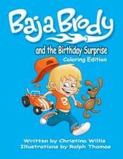 Baja Brody Coloring Book Edition