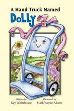 A Hand Truck Named Dolly