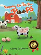 Everything On The Farm Poops