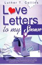 Love Letters To My Spouse