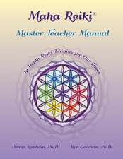 Maha Reiki Master Teaching Manual