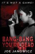 Bang-Bang You're Dead