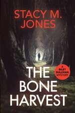 The Bone Harvest