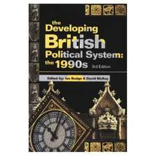 The Developing British Political System:  The 1990's