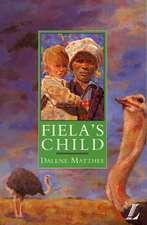 Fiela's Child