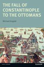 The Fall of Constantinople to the Ottomans:  Context and Consequences