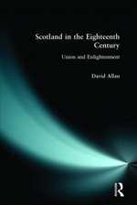 Scotland in the Eighteenth Century
