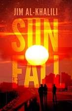 Al-Khalili, J: Sunfall