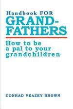 Handbook for Grandfathers