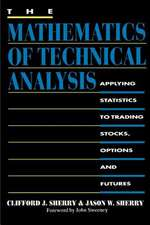 The Mathematics of Technical Analysis