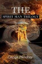 The Spirit Man Trilogy
