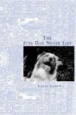 The Jube Dog Never Lies