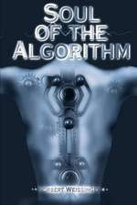 Soul of the Algorithm