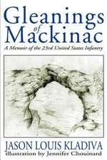 Gleanings of Mackinac