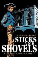 Sticks and Shovels