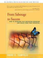 From Sabotage to Success