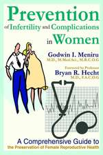 Prevention of Infertility and Complications in Women