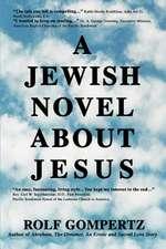 A Jewish Novel about Jesus