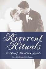 Reverent Rituals