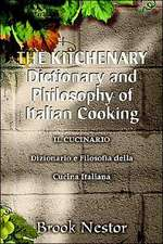 The Kitchenary Dictionary and Philosophy of Italian Cooking