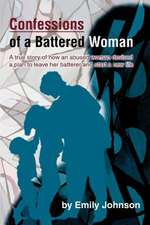 Confessions of a Battered Woman