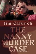 The Nanny Murder Case